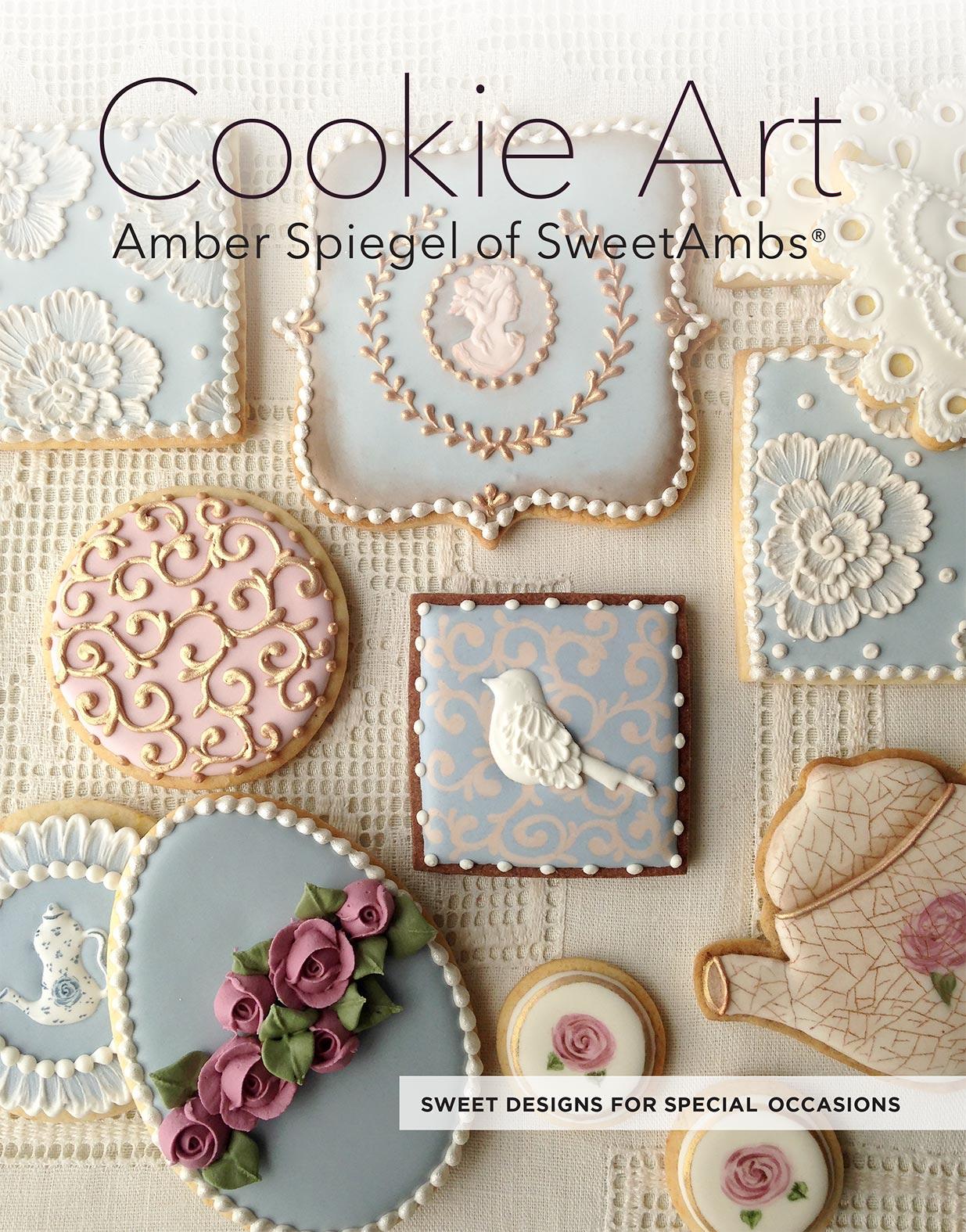 Cookie Decorating Book By Amber Spiegel - SweetAmbsSweetAmbs